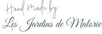 Hand made by Les Jardins de Malorie